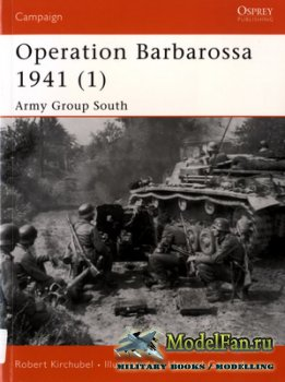 Osprey - Campaign 129 - Operation Barbarossa 1941 (1). Army Group South