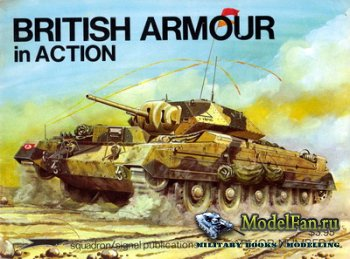 Squadron Signal (Armor In Action) 2009 - British Armour In Action