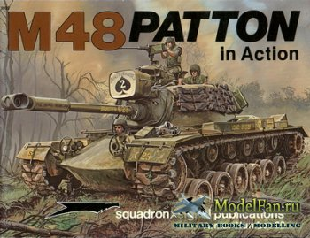 Squadron Signal (Armor In Action) 2022 - M-48 Patton