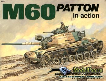 Squadron Signal (Armor In Action) 2023 - M60 Patton