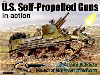 Squadron Signal (Armor In Action) 2038 - U.S. Self-Propelled Guns