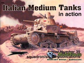 Squadron Signal (Armor In Action) 2039 - Italian Medium Tanks
