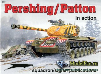 Squadron Signal (Armor In Action) 2040 - Pershing/Patton