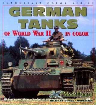 American Tanks of World War II in Color (Enthusiast Color Series) (M.Green, ...