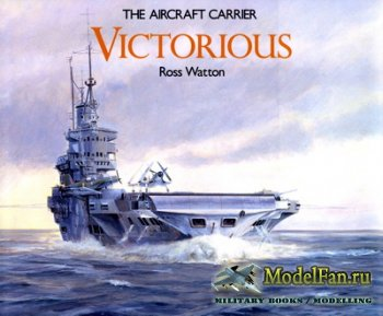 Anatomy Of The Ship - The Aircraft Carrier Victorious