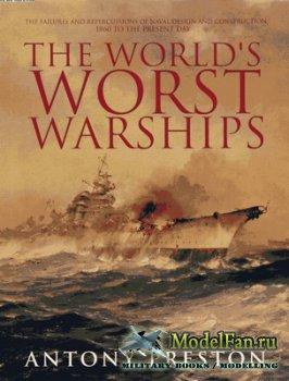 Conway Martime Press - The World's Worst Warships (Antony Preston)