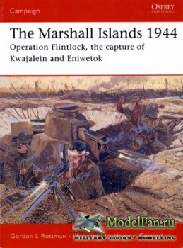 Osprey - Campaign 146 - Marshall Islands 1944. Operation Flintlock, the Cap ...