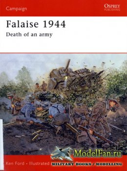 Osprey - Campaign 149 - Falaise 1944. Death of an Army