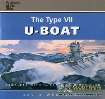 Anatomy Of The Ship - The Type VII U-Boat