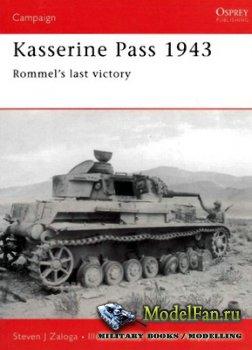 Osprey - Campaign 152 - Kasserine Pass 1943. Rommel's Last Victory