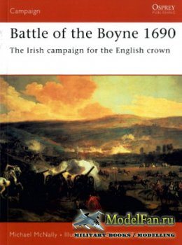 Osprey - Campaign 160 - Battle of the Boyne 1690. The Irish Campaign for th ...