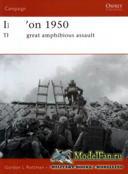 Osprey - Campaign 162 - Inch'on 1950. The Last Great Amphibious Assault