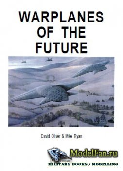 Warplanes of the Future (David Oliver, Mike Ryan)