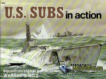 Squadron Signal (Warships In Action) 4002 - U.S. Subs