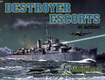 Squadron Signal (Warships In Action) 4011 - Destroyer Escorts