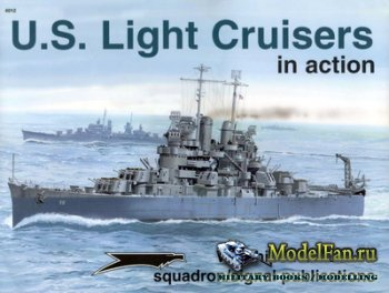 Squadron Signal (Warships In Action) 4012 - U.S. Light Cruisers