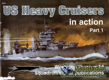 Squadron Signal (Warships In Action) 4014 - US Heavy Cruisers (Part 1)