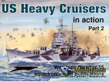 Squadron Signal (Warships In Action) 4015 - US Heavy Cruisers (Part 2)
