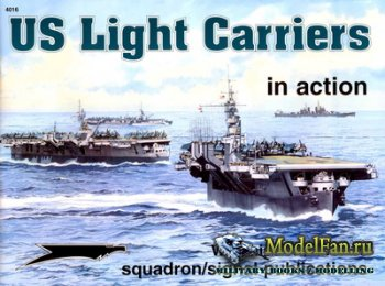 Squadron Signal (Warships In Action) 4016 - US Light Carriers
