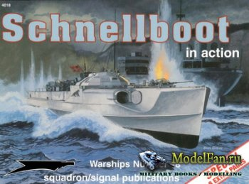 Squadron Signal (Warships In Action) 4018 - Schnellboot