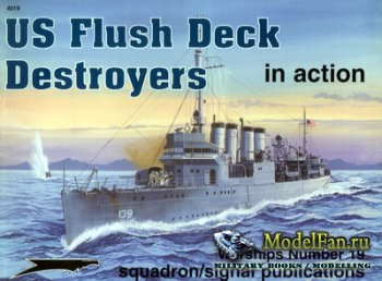 Squadron Signal (Warships In Action) 4019 - US Flush Deck Destroyers