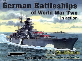Squadron Signal (Warships In Action) 4023 - German Battleships of World War ...