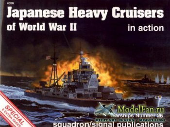 Squadron Signal (Warships In Action) 4026 - Japanese Heavy Cruisers of Worl ...