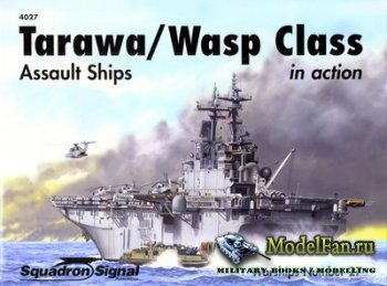 Squadron Signal (Warships In Action) 4027 - Tarawa/Wasp Class. Assault Ship ...