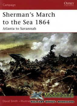 Osprey - Campaign 179 - Sherman's March to the Sea 1864. Atlanta to Savann ...