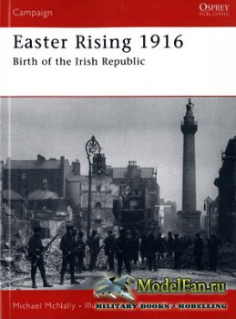 Osprey - Campaign 180 - Easter Rising 1916. Birth of the Irish Republic
