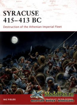 Osprey - Campaign 195 - Syracuse 415-413 BC. Destruction of the Athenian Im ...