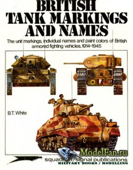 Squadron Signal (Specials Series) 6021 - British Tank Markings and Names 19 ...