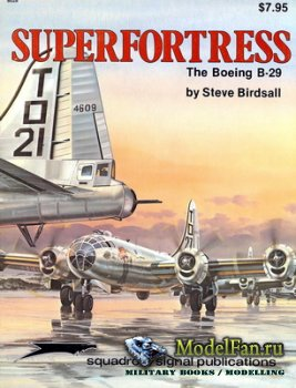 Squadron Signal (Specials Series) 6028 - Superfortress. The Boeing B-29