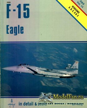 In Detail & Scale Vol.14 - F-15 Eagle