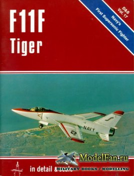 In Detail & Scale Vol.17 - F11F Tiger