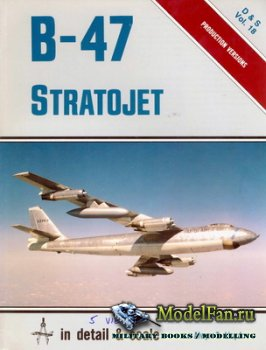 In Detail & Scale Vol.18 - B-47 Stratojet
