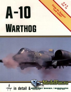 In Detail & Scale Vol.19 - A-10 Warthog