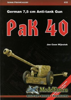Armor PhotoGallery #18 - German 7,5 cm Anti-tank Gun Pak 40