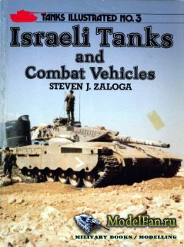 Arms and Armour Press - Tanks Illustrated №3 - Israeli Tanks and Combat Veh ...