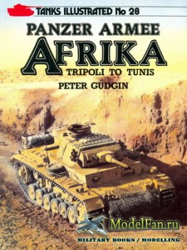Arms and Armour Press - Tanks Illustrated №28 - Panzer Armee Afrika. Tripol ...