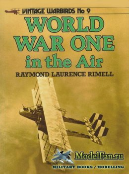 Arms and Armour Press - Vintage Warbirds №9 - World War One in the Air