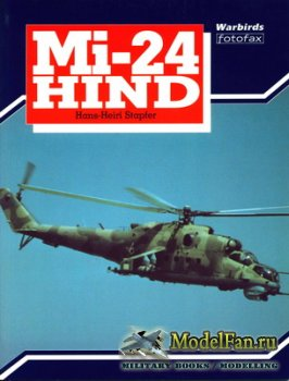 Arms and Armour Press - Warbirds Fotofax - Mi-24 Hind