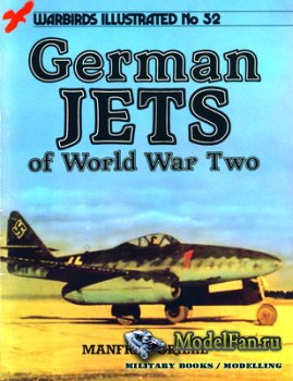 Arms and Armour Press - Warbirds Illustrated №52 - German Jets of World War Two