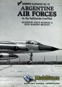 Arms and Armour Press - Warbirds Illustrated №45 - Argentine Air Forces in the Falklands Conflict
