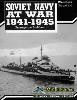 Arms and Armour Press - Warships Fotofax - Soviet Navy at War 1941-1945