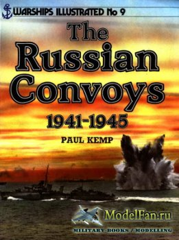 Arms and Armour Press - Warships Illustrated №9 - The Russian Convoys 1941- ...