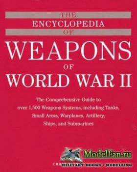The Encyclopedia of Weapons of World War II (Chris Bishop)