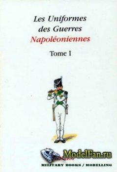 Les Uniformes des Guerres Napoleoniennes (Tome I)