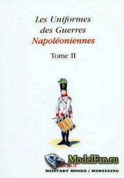 Les Uniformes des Guerres Napoleoniennes (Tome II)
