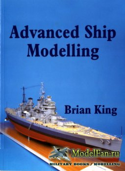 Advanced Ship Modelling (Brian King)